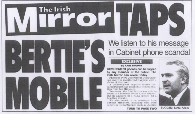 CAPTION THE FRONT page story proving the Daily Mirror knew how to hack phones as early as April 1998. Reporter Karl Brophy provided a blueprint on how to listen to messages left on mobile phones. The article did not appear in mainland editions of the paper …